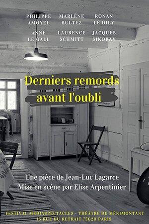 DERNIERS REMORDS AVANT L'OUBLI